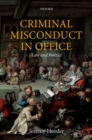 Image for Criminal misconduct in office  : law and politics