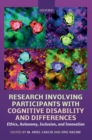 Image for Research involving participants with cognitive disability and differences  : ethics, autonomy, inclusion, and innovation