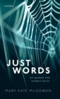 Image for Just words  : on speech and hidden harm