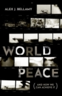 Image for World peace  : (and how we can achieve it)