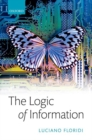 Image for The logic of information  : a theory of philosophy as conceptual design
