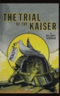 Image for The trial of the kaiser