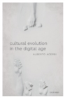 Image for Cultural evolution in the digital age