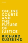 Image for Online courts and the future of justice