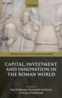 Image for Capital, investment, and innovation in the Roman world