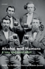 Image for Alcohol and humans  : a long and social affair