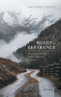 Image for Roads to reference  : an essay on reference fixing in natural language