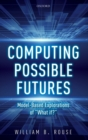 Image for Computing possible futures