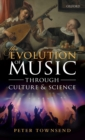 Image for The evolution of music through culture and science