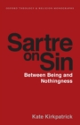 Image for Sartre on sin  : between being and nothingness