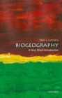 Image for Biogeography: A Very Short Introduction