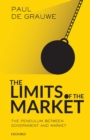 Image for The limits of the market  : the pendulum between government and market