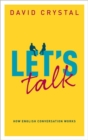Image for Let's talk  : how English conversation works