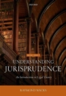 Image for Understanding jurisprudence  : an introduction to legal theory