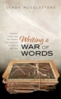 Image for Writing a war of words  : Andrew Clark and the search for meaning in World War One