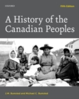 Image for A history of the Canadian peoples