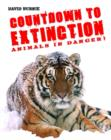 Image for Countdown to extinction  : animals in danger!