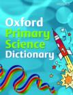 Image for Oxford primary science dictionary