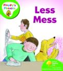 Image for Oxford Reading Tree: Level 2: Floppy's Phonics: Less Mess