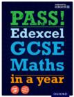 Image for Pass Edexcel GCSE maths in a year