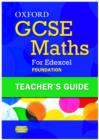 Image for Oxford GCSE Maths for Edexcel: Teacher's Guide Foundation (E-G)