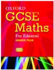 Image for Oxford GCSE Maths for Edexcel: Specification A Student Book Higher Plus (A*-B)
