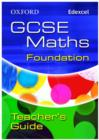 Image for Oxford GCSE Maths for Edexcel: Foundation Teacher's Guide
