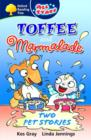 Image for Toffee and Marmalade  : two pet stories