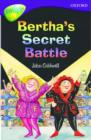 Image for Oxford Reading Tree: Level 11: Treetops Stories: Bertha's Secret Battle : Stage 11