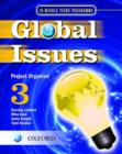 Image for Global Issues: MYP Project Organizer 3 : IB Middle Years Programme