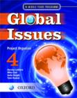 Image for Global Issues: MYP Project Organizer 4 : IB Middle Years Programme