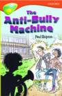 Image for Oxford Reading Tree: Level 13: Treetops More Stories B: The Anti Bully-Machine