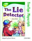 Image for Oxford Reading Tree: Level 12: TreeTops Playscripts: The Lie Detector (Pack of 6 copies)