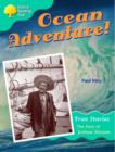 Image for Oxford Reading Tree: Level 9: Ocean Adventure: the Story of Joshua Slocum
