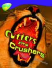 Image for Oxford Reading Tree: Level 11: Treetops Non-Fiction: Cutters and Crushers