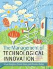 Image for The management of technological innovation  : an international and strategic approach
