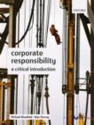 Image for Corporate responsibility  : a critical introduction