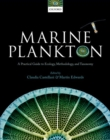 Image for Marine plankton  : a practical guide to ecology, methodology, and taxonomy