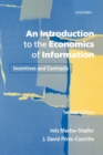 Image for An introduction to the economics of information  : incentives and contracts