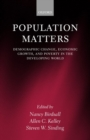 Image for Population matters  : demographic change, economic growth, and poverty in the developing world