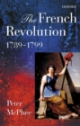 Image for The French Revolution, 1789-1799