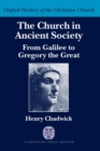 Image for The Church in ancient society  : from Galilee to Gregory the Great