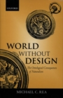 Image for World without design  : the ontological consequences of naturalism
