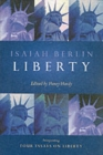 Image for Liberty  : incorporating four essays on liberty