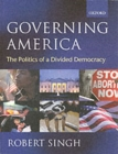 Image for Governing America  : the politics of a divided democracy