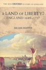 Image for A land of liberty?  : England, 1689-1727