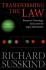 Image for Transforming the law  : essays on technology, justice and the legal marketplace