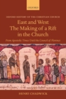 Image for East and West  : the making of a rift in the Church