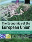 Image for The economics of the European Union  : policy and analysis