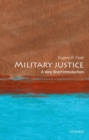 Image for Military justice  : a very short introduction